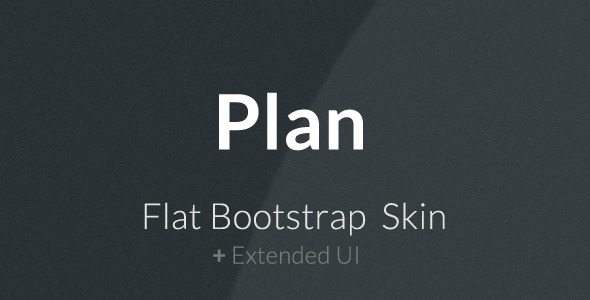 Plan - Flat Bootstrap Skin