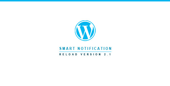 Smart Notification Reload-WordPress Plugin