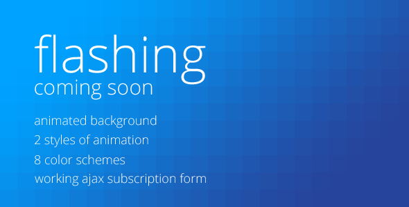 Flashing - Coming Soon Page