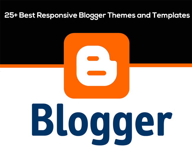 25+ Best Responsive Blogger Themes and Templates