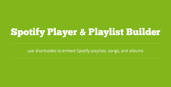 Spotify Player & Playlist Builder