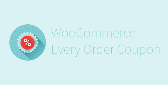 WooCommerce Every Order Coupon
