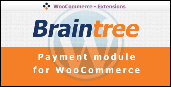 Braintree Payment Gateway for WooCommerce