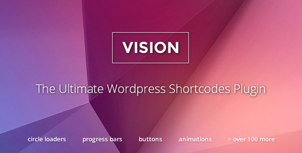 Vision - WordPress Shortcodes Plugin