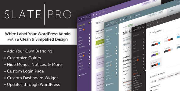 Slate Pro - A White Label WordPress Admin Theme