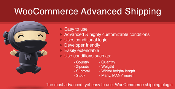 WooCommerce Advanced Shipping allows you to setup more shipping conditions such as country, quantity, zipcode, etc.